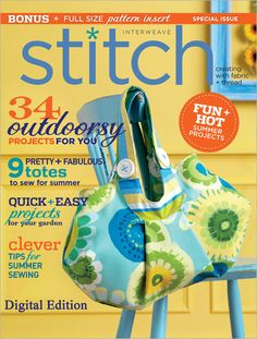 This will be my next magazine subscription. Stitch, Summer 2012: Digital Edition - Interweave