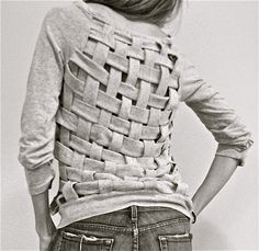 DIY Tee Shirt Restyle with a Basket Weave Back. I posted a very cool sweater with a pseudo basket weave front by Phillip Lim hereabout a year ago and have always liked them. Tutorial from Trash to Couture here.