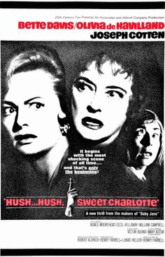 "Hush, Sweet Charlotte Bette Davis, Olivia de Havilland & Joseph Cotten, considered to be the ""sequel"" to ""Whatever Happened to Baby Jane?"" and was one of several films making up what historians refer to as ""hag horror"" of this period. Scary Movies, Old Movies, Vintage Movies, Horror Movies, Vintage Art, Hush Hush Sweet Charlotte, Dramas, Cinema Posters, Movie Posters"