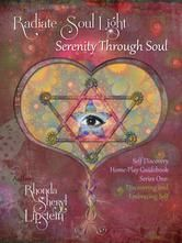 Highly recommend the #book - Radiate Soul Light: Serenity Through Soul - Series One: Discovering and Embracing Self