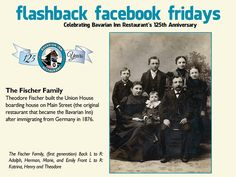 Each week during 2013, we will feature a flashback photo and share our history. Please share these weekly postings with your friends and family and join us in celebrating our 125th anniversary.  Week-2 The Bavarian Inn Restaurant has only been owned by two families, the Fischer family and the Zehnder family.