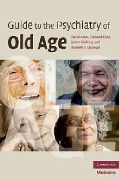 Guide to the Psychiatry of Old Age by David Ames. $35.49. 158 pages. Publisher: Cambridge University Press; 1 edition (August 16, 2010)