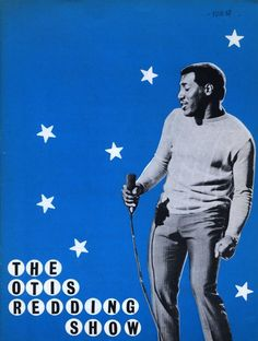 """theswinginsixties: """"The Otis Redding Show promo. Soul Music, Music Is Life, Rock N Roll, Janet Gaynor, Otis Redding, Soul Jazz, Booker T, Soundtrack To My Life, Sing To Me"""