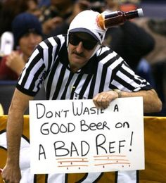 "yeah listen to the ""bad"" ref"