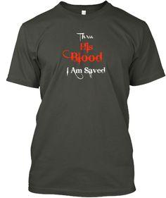 His Blood Smoke Gray T-Shirt Front