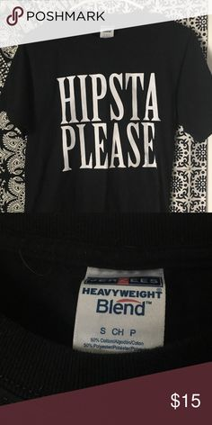 Hipsta Please Shirt Worn a few times   Size small harry styles Tops Tees - Short Sleeve