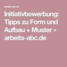 Initiativbewerbung: Tipps zu Form und Aufbau + Muster » arbeits-abc.de