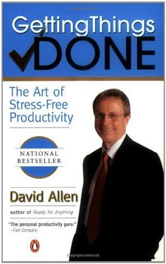 Getting Things Done: The Art of Stress-Free Productivity -David Allen  | GTD |Efficiency | Productivity | Entrepreneur books | Business books | Good Books | Nonfiction