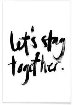 Let's Stay Together VON RK Design