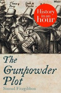 """Read """"The Gunpowder Plot: History in an Hour"""" by Sinead Fitzgibbon available from Rakuten Kobo. Know your stuff with History in an Hour. 'Remember, remember, the fifth of November'. The gunpowder plot i. Penny For The Guy, Bonfire Night Food, The Fifth Of November, Guy Fawkes Night, Gunpowder Plot, V For Vendetta, Houses Of Parliament, Knights Templar, Anglo Saxon"""