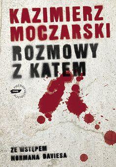 Rozmowy z katem - Moczarski Kazimierz