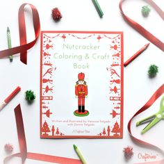 Nutcracker Coloring & Craft Book by Crafterina  by Crafterina  www.Crafterina.com