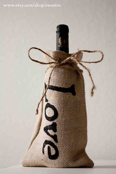 Burlap Bottle Bag- Perfect for hostess gifts or wedding favors- dress up spices, olive oil, wine, sparkling cider- even cookies!   http://www.etsy.com/listing/80059169/30-pack-burlap-bottle-bags-love