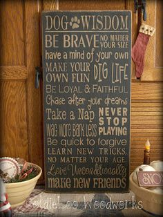 Dog Wisdom, Word Art, Primitive Wood Wall Sign, Typography, SubwayArt, Handmade. $31.00, via Etsy.