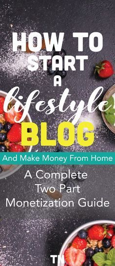 Learn how to make money and work from home with a lifestyle blog, along with how to monetize it once you get your blog up and running.