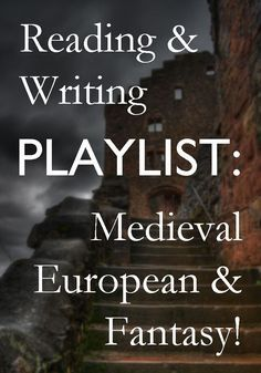 A soundtrack to get you in the mood for writing your medieval historical novel or romance, or your fantasy novel! #writingtips #music