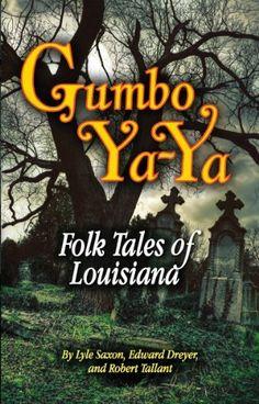 Gumbo Ya-Ya: A Collection of Louisiana Folk Tales by Robert Tallant Louisiana Bayou, Louisiana History, New Orleans Louisiana, Bayou Country, Cajun French, Books To Read, My Books, New Orleans History, Down South