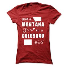 MONTANA GIRLS IN COLORADO WORLD T Shirts, Hoodies. Check price ==► https://www.sunfrog.com/States/MONTANA-GIRLS-IN-COLORADO-WORLD-Red-15165411-Ladies.html?41382 $19.99
