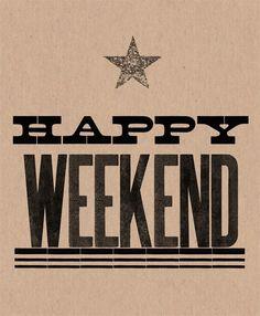 Happy Weekend ✫