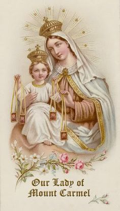 JULY 16 , True devotion to the Blessed Virgin Mary consist in three things..VENERATION.CONFIDENCE.and LOVE, by simply wearing the brown scapular we can tell Her every moment of the day that we Venerate Her,Love Her and Trust in Her protection.