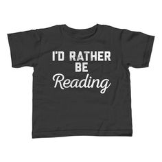 Boy's I'd Rather Be Reading T-Shirt. Assorted colors; 2T - Youth Large. $25.00 from #Boredwalk, plus free U.S. shipping! Click to purchase!