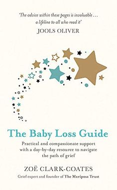 [PDF Free] The Baby Loss Guide: Practical and compassionate support with a day-by-day resource to navigate the path of grief Author Zoë Clark-Coates, Pregnancy And Infant Loss, Child Loss, Losing A Child, Got Books, Book Photography, Free Reading, Baby Loss, Free Books, Book Quotes