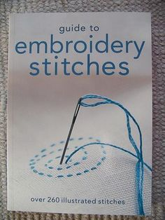 Sharon b's Dictionary of Stitches for Hand Embroidery and Needlework