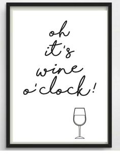 * Oh, it& a wine o clock!- *Oh it s wine o clock! Schöner Typo Print für Eure Wände od… * Oh, it& a wine o clock! Nice typo print for your walls or … – - Wine O Clock, Kitchen Wall Clocks, Kitchen Decor, Entrepreneur Motivation, Oclock, Hand Lettering, Poster Prints, Inspirational Quotes, Decoration