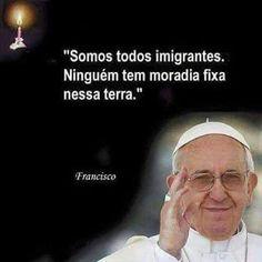 FRATERLUZ: Somos todos imigrantes (Papa Francisco)