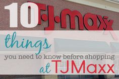 10 things you need to know before shopping at TJMaxx