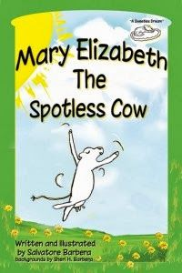 BOOK REVIEW by Library of Clean Reads | Mary Elizabeth The Spotless Cow by Salvatore Barbera. Using the idea of a cow without spots is a unique and brilliant premise because young children ... quickly relate to or understand how Mary Elizabeth would stand out. We also liked that the leader cow who had initially shunned Mary Elizabeth felt regret afterwards and showed it not only through words but also through actions, making Mary Elizabeth feel truly accepted.