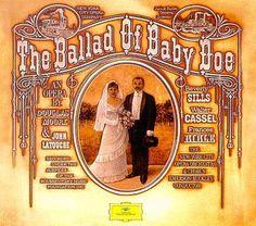 Moore / LaTouche: The Ballad of Baby Doe Deutsche Grammophon http://www.amazon.com/dp/B00000IPTU/ref=cm_sw_r_pi_dp_Nf98tb1J4CN3A