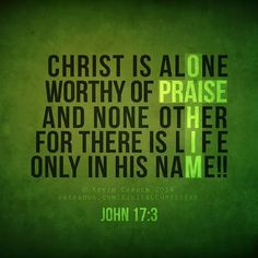 John only in him For God so loved the world he gave his one and only son Jesus Christ who,once lived, died on the cross for us, and rose again. So we sure ought to thank and praise the Lord as well as Jesus Christ. Bible Verses Quotes, Bible Scriptures, Biblical Verses, Christian Life, Christian Quotes, Jesus Freak, Love The Lord, Lord And Savior, The Words