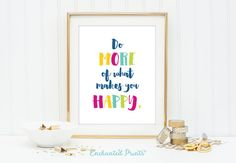 Hey, I found this really awesome Etsy listing at https://www.etsy.com/listing/231151165/do-more-of-what-makes-you-happy