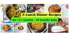 8 Lunch/Dinner Recipes for 11+months - 18months baby..