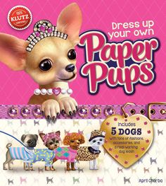 Spoil these darling doggies! Introducing five paper pups to pamper, dress up…