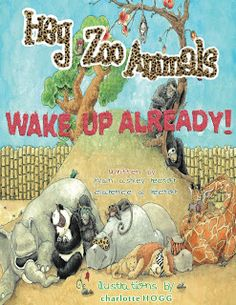 Hey Zoo Animals Wake Up Already! children's #kindle book (free download 9/2/13)