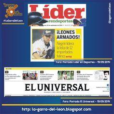 #LeonesEnPortadas Líder en Deportes y El Universal del 19 de Septiembre de 2014 #Leones #Caracas #LeonesDelCaracas #LVBP #Caraquistas #LaGarraDelLeon #Venezuela