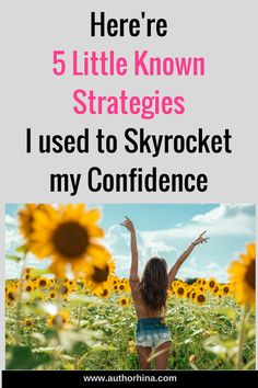 Build Your Confidence using these Powerful Strategies
