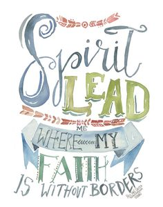 Spirit Lead me where my faith 'trust' is without borders - Hillsong united Oceans PRINT