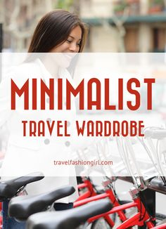 There are four to six clothing items that create the core of the perfect minimalist travel wardrobe. Find out what they are and how to wear them!