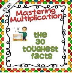 Mastering Multiplication: The 30 Toughest Facts w/choice menu - Wild About Words - TeachersPayTeachers.com