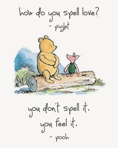 Winnie The Pooh Quote Pictures winnie the pooh love the best quotes ever sprche Winnie The Pooh Quote. Here is Winnie The Pooh Quote Pictures for you. Winnie The Pooh Quote classic winnie the pooh quotes digital image ba room. Cute Quotes, Great Quotes, Inspirational Quotes, Uplifting Quotes, Love Is Quotes, Motivational Quotes, Funny Quotes, Fun Sayings, Strong Quotes
