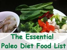 The Essential #Paleo #Diet #Food List The Paleo way of eating isn't a diet fad. It's more of a way of eating or a lifestyle. Healthy Paleo foods eating means eating fresh fruits and vegetables every day, eating fish and grass- fed meats and pastured poultry.