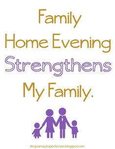 LDS Primary Sharing Time August 2014 Week 2: Family home evening strengthens my family.