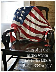 """Psalm 33:12: """"Blessed is the nation whose God is the Lord"""""""