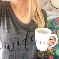We would like to wake up everyday with this combo of our 'Wifey tee' and 'Wifey mug'! #errday {Shop all Wifey items in Bio} ( @maine_blonde)