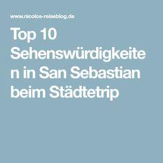 Top 10 Sehenswürdigkeiten in San Sebastian beim Städtetrip