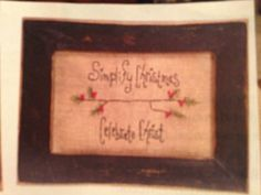 Country Sampler Nov 2015 Primitive Sayings, Country Sampler, Sewing, Frame, Christmas, Home Decor, Picture Frame, Xmas, Dressmaking