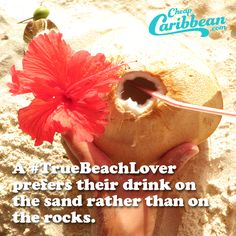 Attention bartenders: never serve a #TrueBeachLover their drink on the rocks. It's always, and forever, sand.